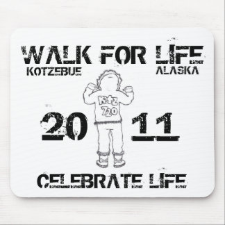WALK FOR LIFE MOUSE PAD
