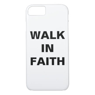 """Walk In Faith"" Apple iPhone 8/7 Case"