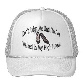 Walk In My High Heels Trucker Hat