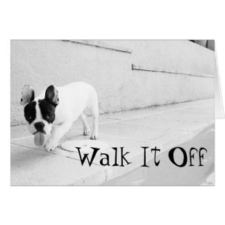 Walk It Off Frenchie Card