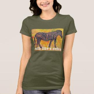 walk like a zebra T-Shirt