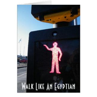 Walk Like An Egyptian Card