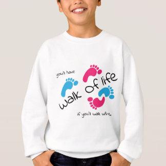 Walk of life sweatshirt