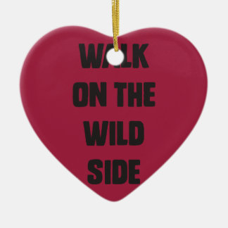 Walk on the wild side ceramic heart ornament