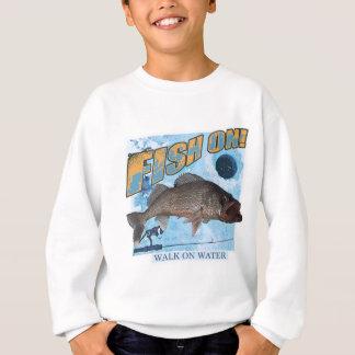 Walk on water walleye sweatshirt