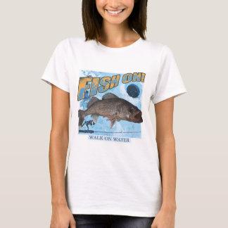 Walk on water walleye T-Shirt
