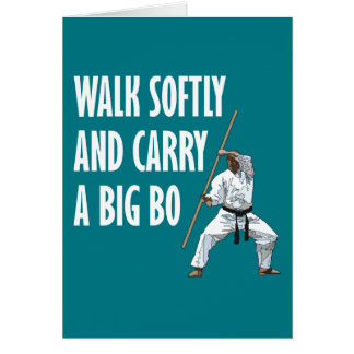 Walk Softly Bo Card
