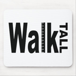Walk Tall Mouse Mats