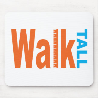 Walk Tall Mouse Pads