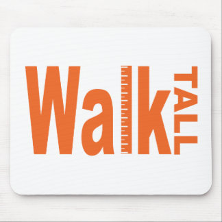Walk Tall Mouse Pad