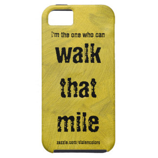 Walk That Mile Gold Case For The iPhone 5