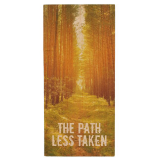 Walk the Path Less Taken Wood USB 2.0 Flash Drive