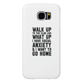 Walk Up To The Club Samsung Galaxy S6 Cases