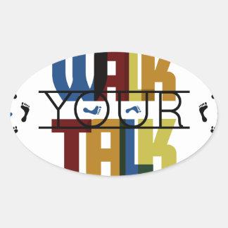 Walk Your Talk #1 Oval Sticker