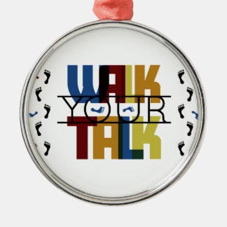 Walk Your Talk #1 Silver-Colored Round Ornament