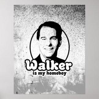 Walker is my homeboy poster