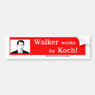 Walker Works for Koch bumper sticker