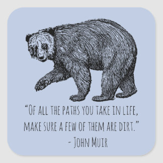 Walking Bear with John Muir Quote Square Sticker