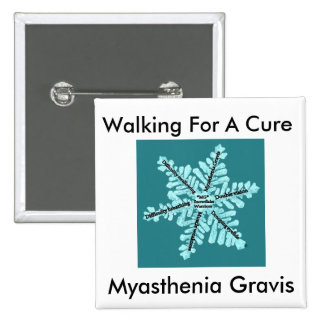 Walking For A Cure/Myasthenia Gravis 2 Inch Square Button