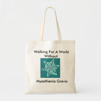 Walking For A World W/out Myasthenia Gravis Tote Bag
