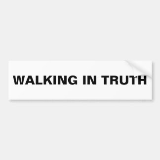 """Walking In Truth"" Bumper Sticker"