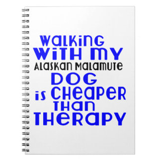 Walking With My Alaskan Malamute Dog Designs Spiral Note Book