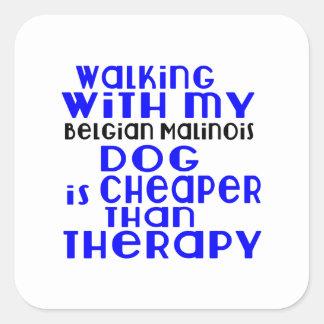 Walking With My Belgian Malinois Dog Designs Square Sticker