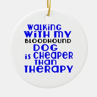 Walking With My Bloodhound Dog Designs Round Ceramic Ornament