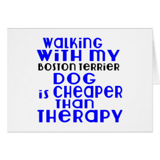 Walking With My Boston Terrier Dog Designs Card
