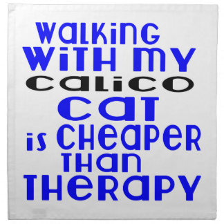Walking With My Calico Cat Designs Napkin