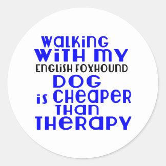 Walking With My English Foxhound Dog  Designs Round Sticker