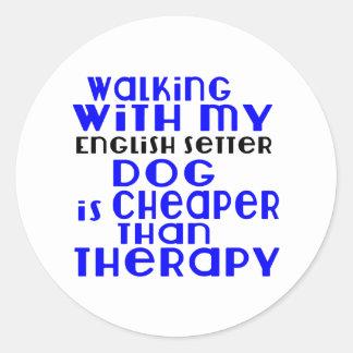 Walking With My English Setter Dog  Designs Round Sticker