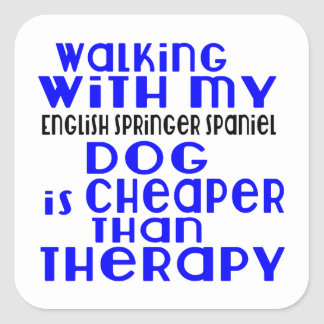 Walking With My English Springer Spaniel Dog  Desi Square Sticker