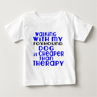 Walking With My Foxhound Dog  Designs Baby T-Shirt