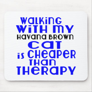 Walking With My Havana Brown Cat Designs Mouse Pad