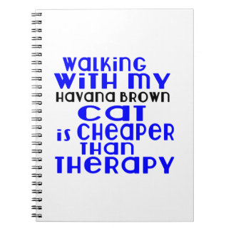 Walking With My Havana Brown Cat Designs Spiral Note Book