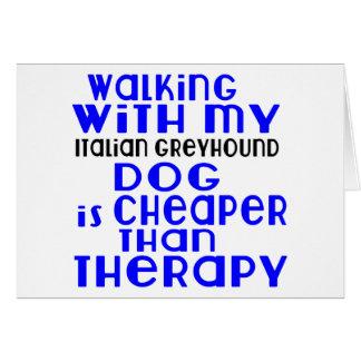 Walking With My Italian Greyhound Dog  Designs Card