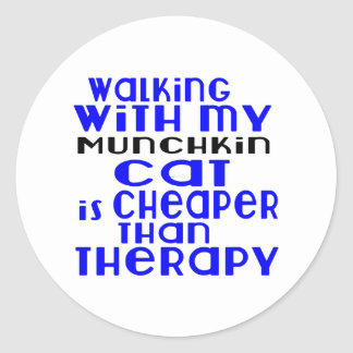 Walking With My Munchkin Cat Designs Round Sticker