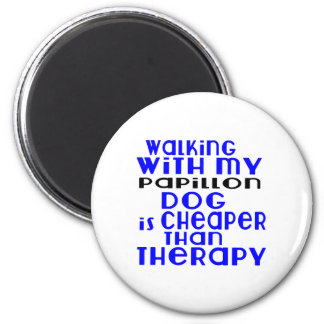 Walking With My Papillon Dog Designs 2 Inch Round Magnet