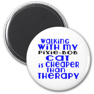 Walking With My Pixie-Bob Cat Designs 2 Inch Round Magnet
