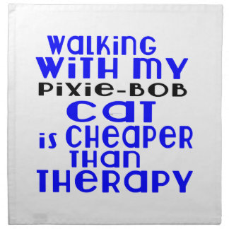 Walking With My Pixie-Bob Cat Designs Napkin