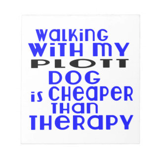 Walking With My Plott Dog Designs Notepad
