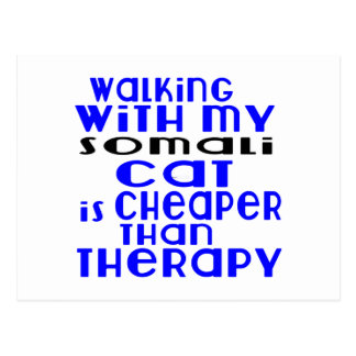 Walking With My Somali Cat Designs Postcard