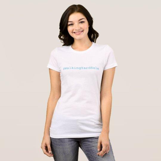 Walking Yard Sale t-shirt
