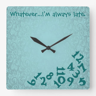 Wall Clock! Always Late! Square Wall Clock