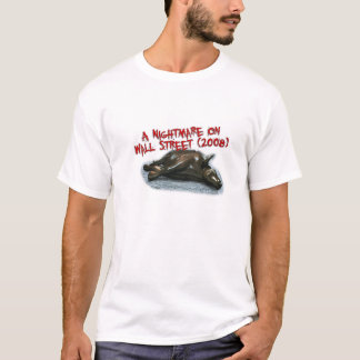 Wall Street Nightmare T-Shirt
