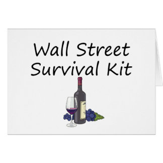 Wall Street Survival Kit Wine Bottle Glass Grapes Card