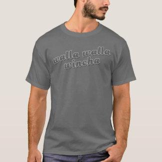 walla-walla-wincha t-shirt
