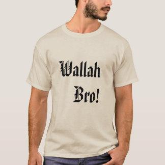 Wallah Bro! Long T-shirt