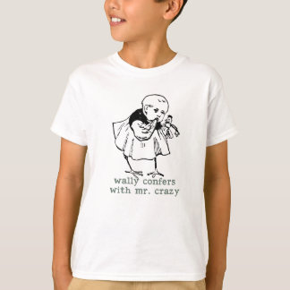 Wally and Mr. Crazy Kids T-shirt